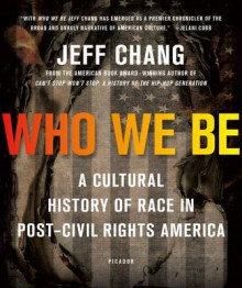 Who We Be av Jeff Chang (Heftet)