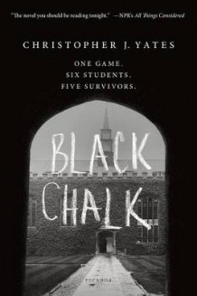 Black Chalk av Christopher J Yates (Heftet)
