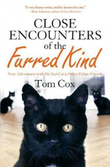 Close Encounters of the Furred Kind av Tom Cox (Innbundet)