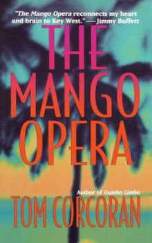 The Mango Opera av Tom Corcoran (Heftet)