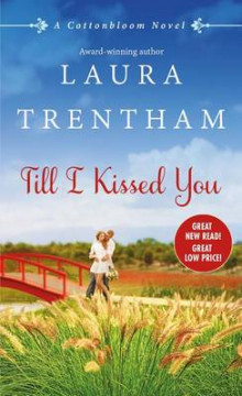 Till I Kissed You av Laura Trentham (Heftet)