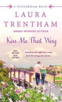 Kiss Me That Way av Laura Trentham (Heftet)