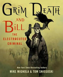 Grim Death and Bill the Electrocuted Criminal av Mike Mignola (Innbundet)