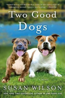 Two Good Dogs av Susan Wilson (Heftet)