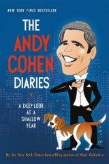 Omslag - The Andy Cohen Diaries