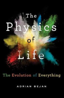 The Physics of Life av Adrian Bejan (Innbundet)