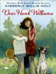 Dear Hank Williams av Kimberly Willis Holt (Heftet)