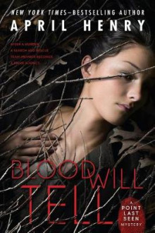 Blood Will Tell av April Henry (Heftet)