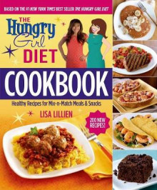 The Hungry Girl Diet Cookbook av Lisa Lillien (Heftet)