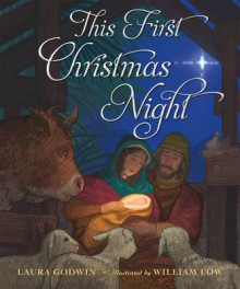 This First Christmas Night av Laura Godwin (Innbundet)
