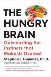 The Hungry Brain av Dr. Stephan Guyenet (Innbundet)