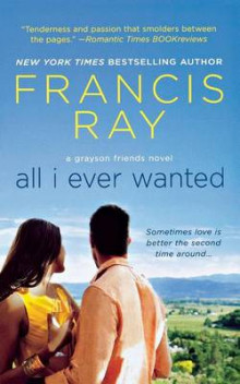 All I Ever Wanted av Francis Ray (Heftet)