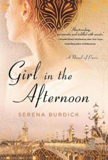 Girl in the Afternoon av Serena Burdick (Innbundet)