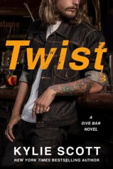 Twist av Kylie Scott (Heftet)