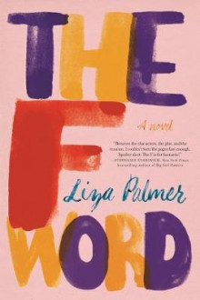 The F Word av Liza Palmer (Heftet)