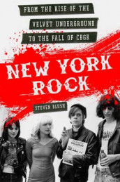 New York Rock av Steven Blush (Heftet)