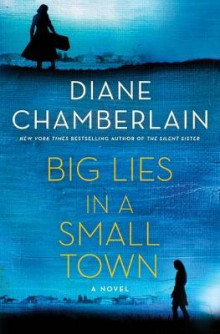 Big Lies in a Small Town av Diane Chamberlain (Innbundet)