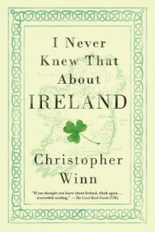I Never Knew That about Ireland av Christopher Winn (Heftet)
