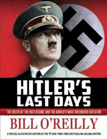 Hitler's Last Days av Bill O'Reilly (Heftet)