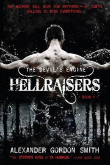 The Devil's Engine: Hellraisers av Alexander Gordon Smith (Heftet)
