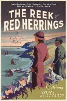 The Reek of Red Herrings av Catriona McPherson (Innbundet)
