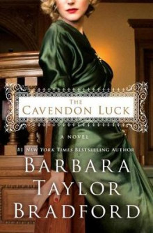 The Cavendon Luck av Barbara Taylor Bradford (Innbundet)
