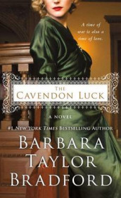 The Cavendon Luck by Barbara Taylor Bradford (2016, Hardcover)