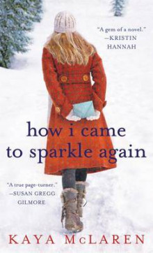 How I Came to Sparkle Again av Kaya McLaren (Heftet)