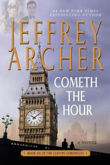 Cometh the Hour av Jeffrey Archer (Heftet)