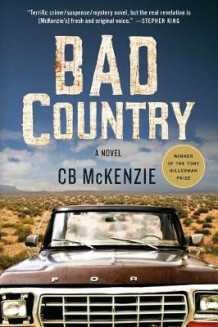 Bad Country av C B McKenzie (Heftet)