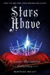 Omslag - Stars Above: A Lunar Chronicles Collection