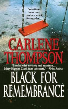 Black for Remembrance av Carlene Thompson (Heftet)