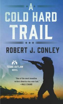 A Cold Hard Trail av Robert J Conley (Heftet)