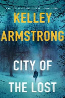 City of the Lost av Kelley Armstrong (Innbundet)