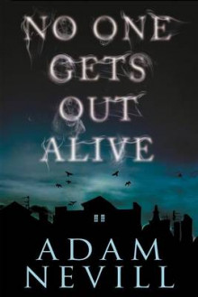 No One Gets Out Alive av Adam Nevill (Heftet)