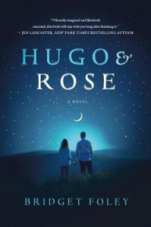 Hugo & Rose av Bridget Foley (Heftet)