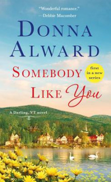 Somebody Like You av Donna Alward (Heftet)