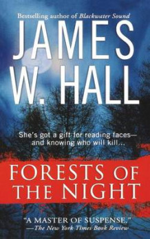 Forests of the Night av James W Hall (Heftet)