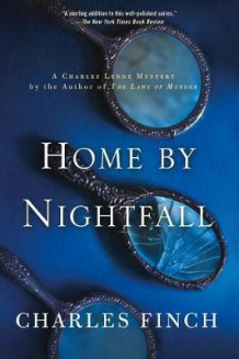 Home by Nightfall av Charles Finch (Heftet)