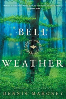 Bell Weather av Dennis Mahoney (Heftet)