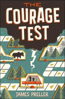 The Courage Test av James Preller (Innbundet)