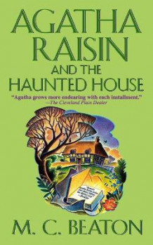 Agatha Raisin and the Haunted House av M C Beaton (Heftet)