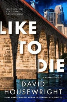 Like to Die av David Housewright (Innbundet)