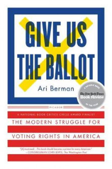 Give Us the Ballot av Ari Berman (Heftet)