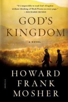 God's Kingdom av Howard Frank Mosher (Heftet)