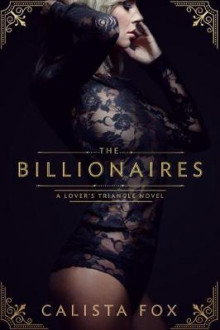 The Billionaires av Calista Fox (Heftet)