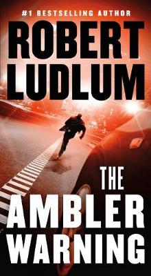 The Ambler Warning av Robert Ludlum (Heftet)