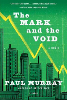The Mark and the Void av Associate Professor Paul Murray (Heftet)