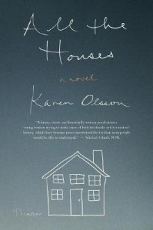 All the Houses av Karen Olsson (Heftet)