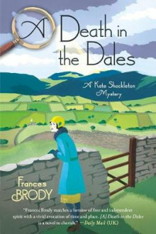 A Death in the Dales av Frances Brody (Innbundet)